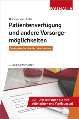 Patientenverfügung und andere Vorsorgemöglichkeiten (TB)