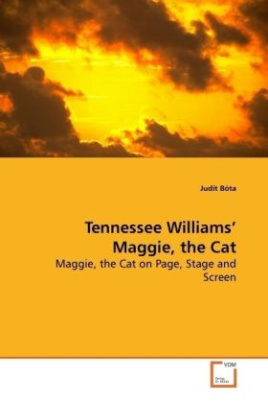Tennessee Williams  Maggie, the Cat