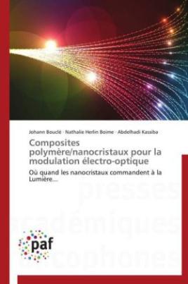 Composites polymère/nanocristaux pour la modulation électro-optique
