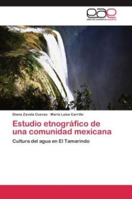 Estudio etnográfico de una comunidad mexicana