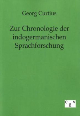 Zur Chronologie der indogermanischen Sprachforschung