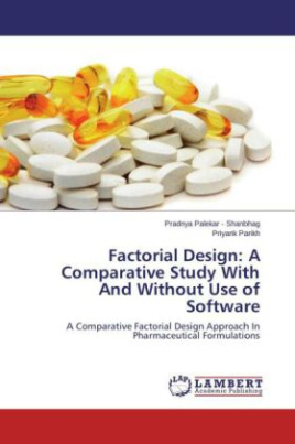 Factorial Design: A Comparative Study With And Without Use of Software
