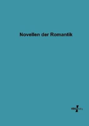 Novellen der Romantik