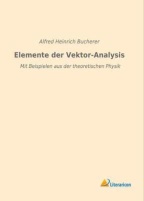 Elemente der Vektor-Analysis
