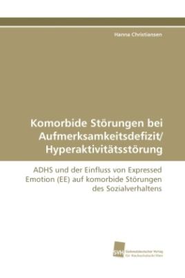 Komorbide Störungen bei Aufmerksamkeitsdefizit/ Hyperaktivitätsstörung