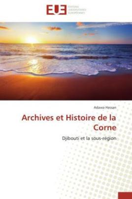 Archives et Histoire de la Corne