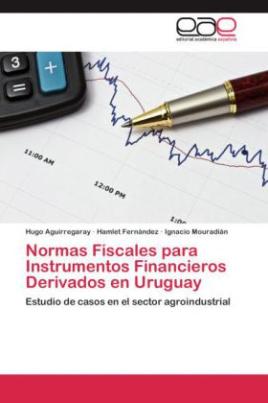 Normas Fiscales para Instrumentos Financieros Derivados en Uruguay