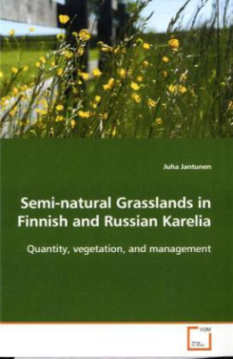 Semi-natural Grasslands in Finnish and Russian Karelia