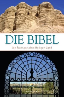 Die Bibel, Mit Fotos aus dem Heiligen Land