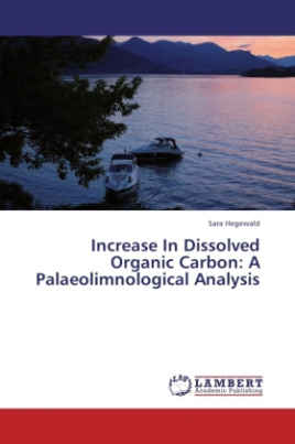 Increase In Dissolved Organic Carbon: A Palaeolimnological Analysis