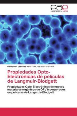 Propiedades Opto-Electrónicas de películas de Langmuir-Blodgett