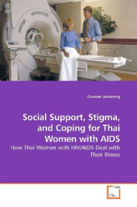 Social Support, Stigma, and Coping for Thai Women with AIDS
