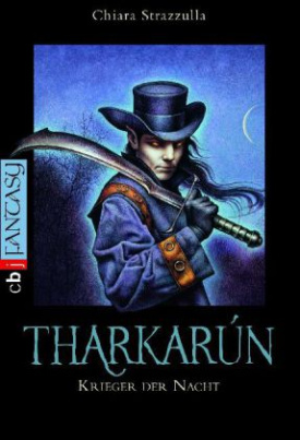 Tharkarún, Krieger der Nacht