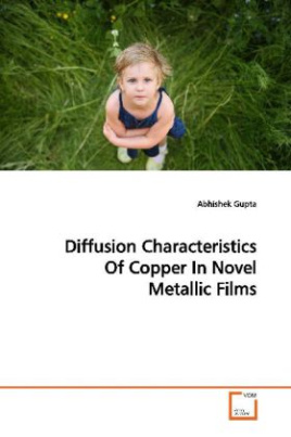 Diffusion Characteristics Of Copper In Novel  Metallic Films
