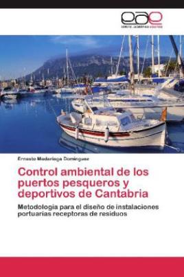 Control ambiental de los puertos pesqueros y deportivos de Cantabria