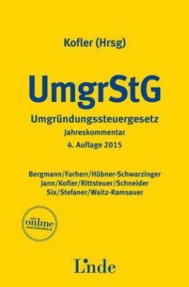 Umgründungssteuergesetz (UmgrStG), Kommentar (f. Österreich)
