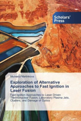Exploration of Alternative Approaches to Fast Ignition in Laser Fusion