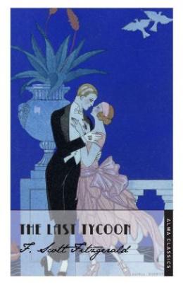 The Last Tycoon. Die Liebe des letzten Tycoon, englische Ausgabe