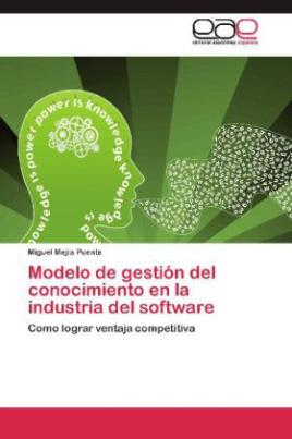 Modelo de gestión del conocimiento en la industria del software