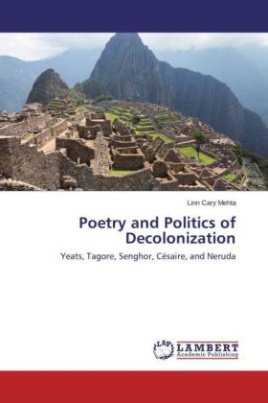 Poetry and Politics of Decolonization