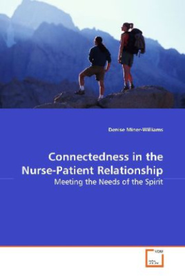 Connectedness in the Nurse-Patient Relationship