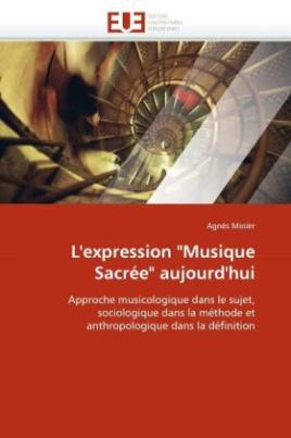 """L'expression """"Musique Sacrée"""" aujourd'hui"""