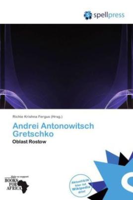 Andrei Antonowitsch Gretschko