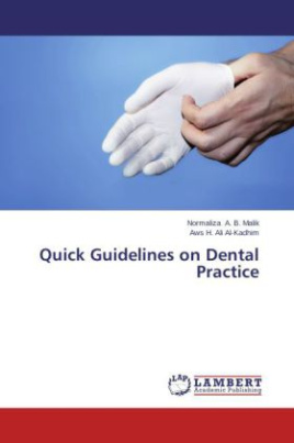 Quick Guidelines on Dental Practice