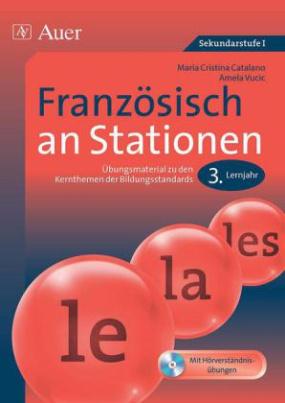 Französisch an Stationen, 3. Lernjahr, m. Audio-CD