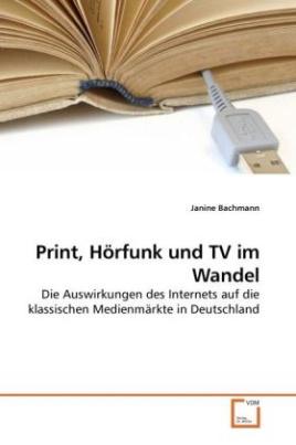 Print, Hörfunk und TV im Wandel