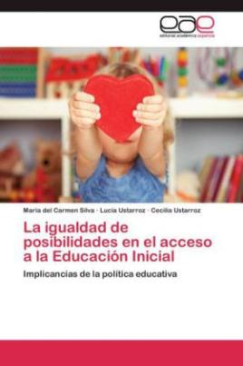 La igualdad de posibilidades en el acceso a la Educación Inicial