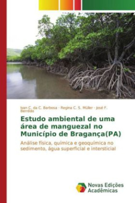 Estudo ambiental de uma área de manguezal no Município de Bragança(PA)