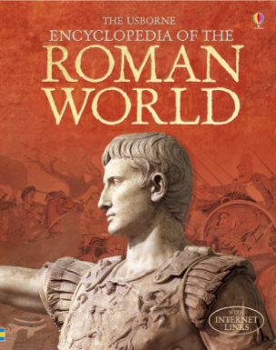 The Usborne Encyclopedia of the Roman World