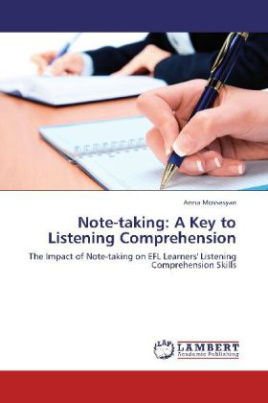Note-taking: A Key to Listening Comprehension