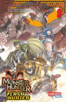Monster Hunter Flash Hunter. Bd.8