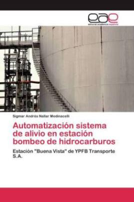 Automatización sistema de alivio en estación bombeo de hidrocarburos