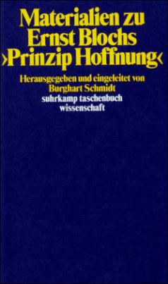 Materialien zu Ernst Blochs 'Prinzip Hoffnung'