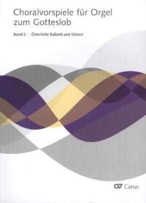 Choralvorspiele für Orgel zum Gotteslob. Bd.2