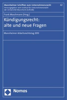 Kündigungsrecht: alte und neue Fragen