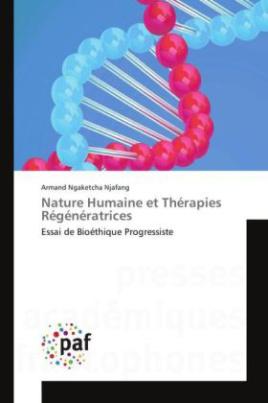 Nature Humaine et Thérapies Régénératrices