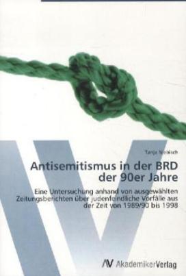 Antisemitismus in der BRD der 90er Jahre