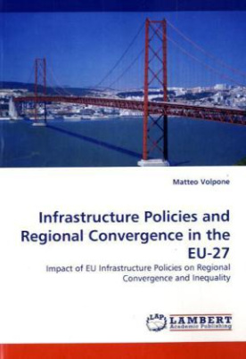 Infrastructure Policies and Regional Convergence in the EU-27