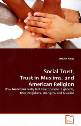 Social Trust, Trust in Muslims, and American Religion