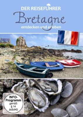 Der Reiseführer: Bretagne entdecken und erleben, 1 DVD