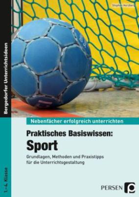 Praktisches Basiswissen: Sport