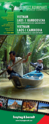 Welt Kompakt Vietnam, Laos, Kambodscha - Der südostasiatische Subkontinent. Vietnam, Laos, Cambodia - The Southeastasia Subcontinent