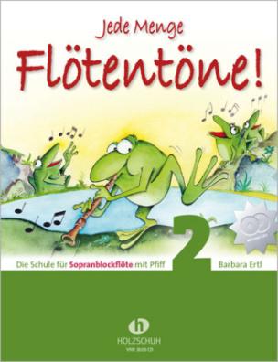 Jede Menge Flötentöne, für Sopranblockflöte, m. Audio-CD. Bd.2