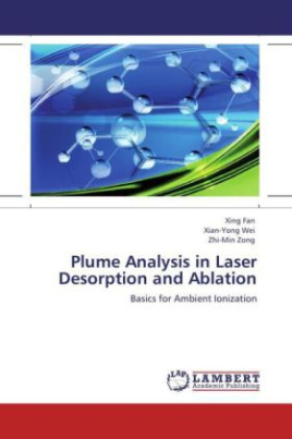 Plume Analysis in Laser Desorption and Ablation