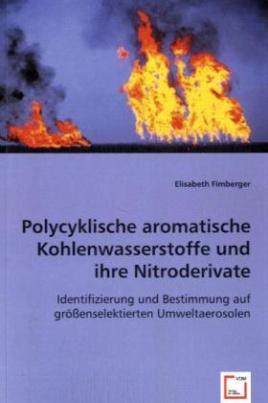 Polycyklische aromatische Kohlenwasserstoffe und ihre Nitroderivate