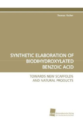 SYNTHETIC ELABORATION OF BIODIHYDROXYLATED BENZOIC ACID